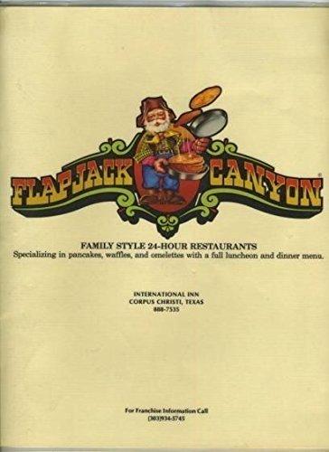 Flapjack Canyon Family Style 24 Hour Menu Corpus Christi Texas - Christi S