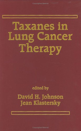 Taxanes in Lung Cancer Therapy (Drugs & the Pharmaceutical Sciences)