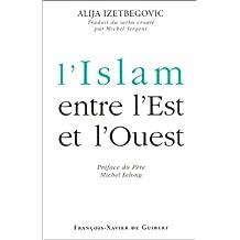ISLAM ENTRE L'EST ET L'OUEST