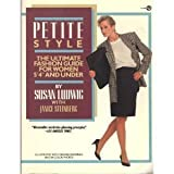 img - for Petite Style by Susan Ludwig (1988-04-25) book / textbook / text book
