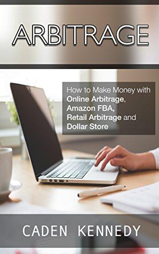 Arbitrage How To Make Money With Online Arbitrage Amazon Fba Re Arbitrage