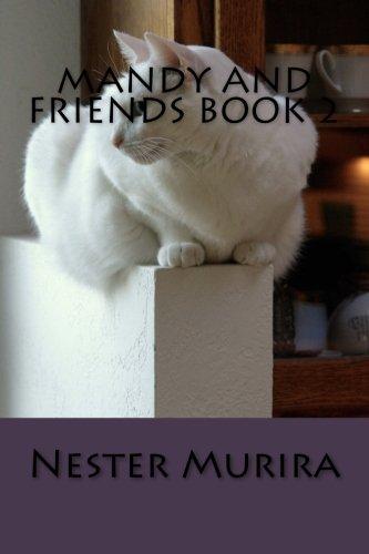 Mandy and Friends Book 2 (Volume 2) (Pitchers Kitten)