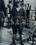 A Life of Picasso Volume II: 1907 1917: The Painter of Modern Life: 1907-17: Painter of Modern Life v. 2