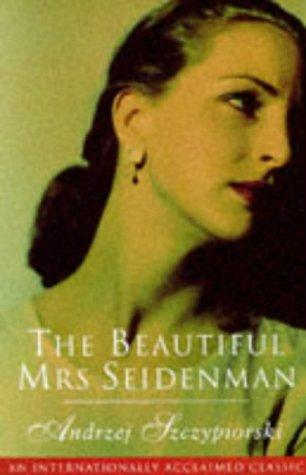 """""""The Beautiful Mrs. Seidenman"""" av Andrzej Szczypiorski"""