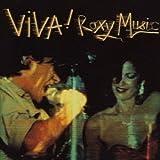 Viva! Roxy Music by ROXY MUSIC (2013-08-06)