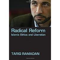 Radical Reform: Islamic Ethics and Liberation