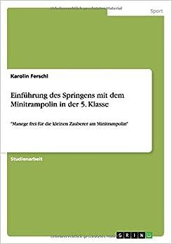 Einführung des Springens mit dem Minitrampolin in der 5. Klasse
