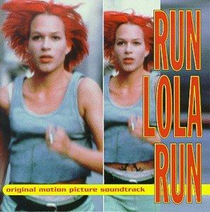 Run Lola Run: Original Motion Picture Soundtrack