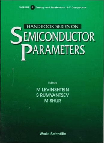 Handbook Series on Semiconductor Parameters (Handbook Series on Semiconductor Parameters, Vol 2)