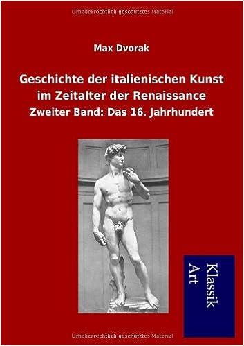 Book Geschichte der italienischen Kunst im Zeitalter der Renaissance
