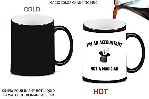 I'm An Accountant Not a Magician Magic Color Changing Ceramic Coffee Mug Tea Cup by Moonlight Printing