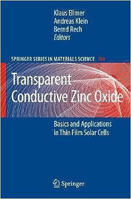 Download Transparent Conductive Zinc Oxide: Basics and