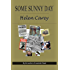 Some Sunny Day (Lavender Road Book 2)