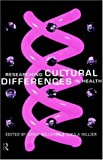 Researching Cultural Differences in Health, , 0415111838