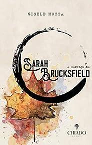 A Herança de Sarah Brucksfield - Livro I: As Chaves do Tempo