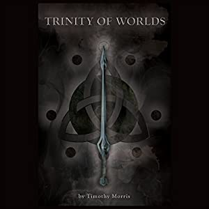 Trinity of Worlds Audiobook