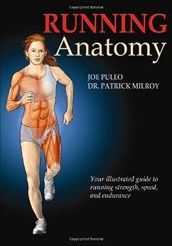 Running Anatomy by [Puleo, Joseph, Milroy, Patrick]