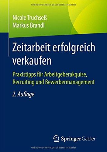 zeitarbeit-erfolgreich-verkaufen-praxistipps-fr-arbeitgeberakquise-recruiting-und-bewerbermanagement