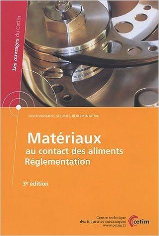 Livre gratuits Matériaux au contact des aliments : Réglementation pdf