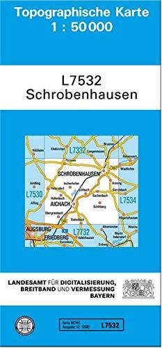 TK50 L7532 Schrobenhausen: Topographische Karte 1:50000 (TK50 Topographische Karte 1:50000 Bayern) Landkarte – Folded Map, 14. April 2015 Breitband und Vermessung 3899330552 Deutschland Bayern / Landkarte