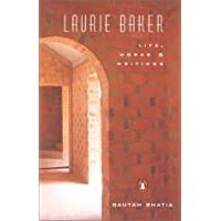 Laurie Baker: Life, Work, Writings
