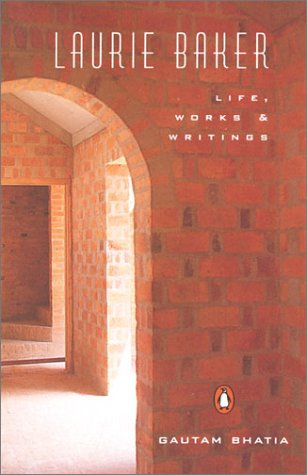 Laurie Baker: Life; Work; Writings