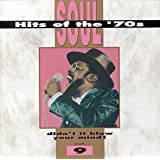 Soul Hits of the '70s; Didn't It Blow Your Mind! - Vol. 9