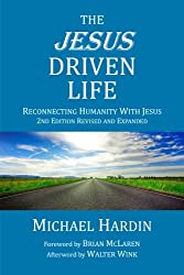 The Jesus Driven Life: Reconnecting Humanity with Jesus