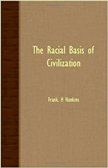 Book The Racial Basis Of Civilization