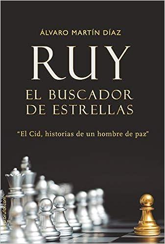 Ruy. El buscador de estrellas: Amazon.es: Martín Díaz, Álvaro: Libros