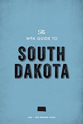 A South Dakota Guide