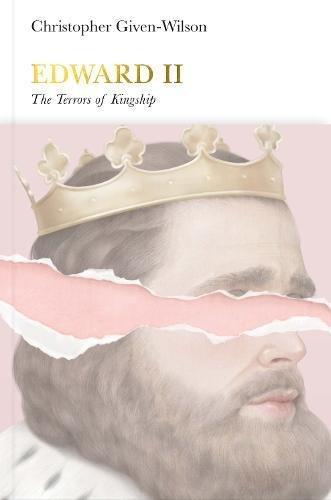 Edward II: The Terrors of Kingship (Penguin - Pier Penguin 1