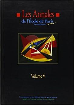 Book Les annales de l'école de Paris du management, tome 5