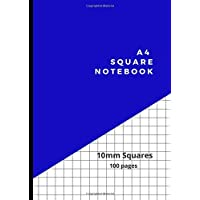 10mm SQUARE NOTEBOOK A4: 100 Pages - 1 cm (10 mm) Grid / Squared / Quad Ruled 90 gsm Paper Notebook, Ideal for Science…