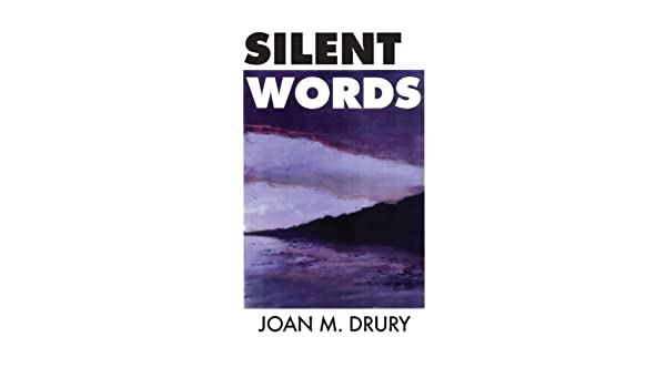 Silent Words Kindle Edition By Joan M Drury Literature Fiction