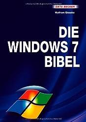 Das grosse Buch: Die Windows 7 Bibel