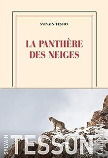 La panthère des neiges, Tesson, Sylvain