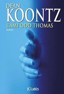 L'ami Odd Thomas, Koontz, Dean Ray