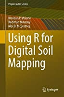 Using R for Digital Soil Mapping Front Cover