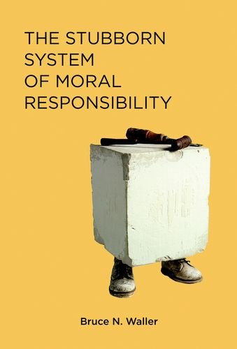 The Stubborn System of Moral Responsibility (MIT Press)