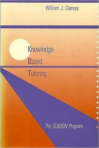 Knowledge-Based Tutoring: The GUIDON Program (MIT Press