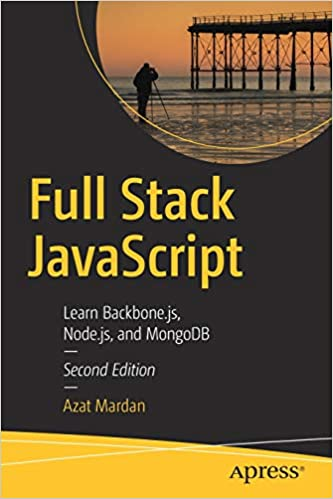 Full Stack Javascript: Learn Backbone.js, Node.js, And Mongodb por Azat Mardan epub