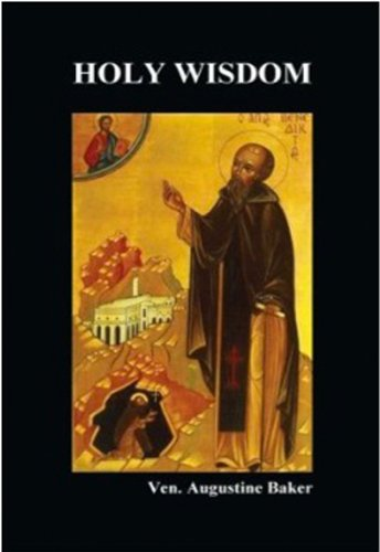 Holy Wisdom: or, Directions for the Prayer of Contemplation