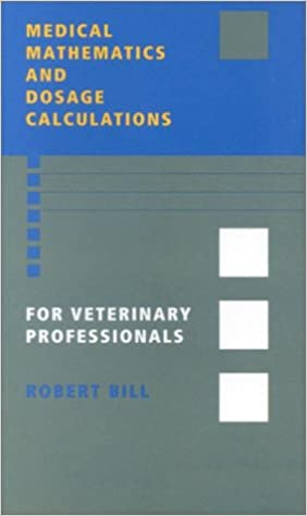 =WORK= Medical Mathematics And Dosage Calculations For Veterinary Professionals. grading local nuestros seguido alcance
