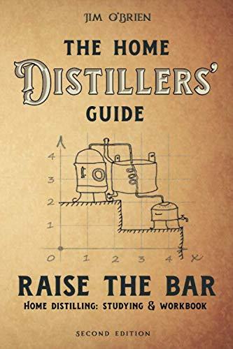 Raise the Bar - The Home Distiller