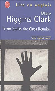 Terror stalks the class reunion - Lexique anglais-français par Mary Higgins Clark