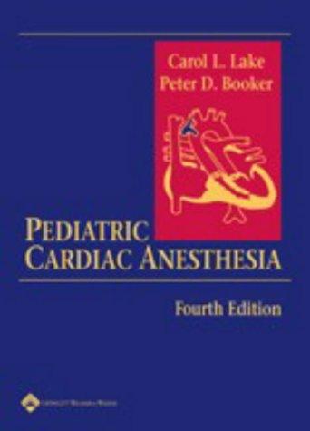 Pediatric Cardiac Anesthesia