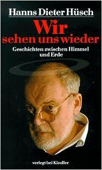 Book Wir sehen uns wieder: Geschichten zwischen Himmel und Erde (German Edition)