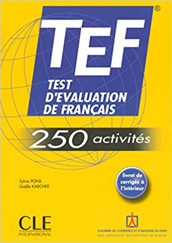 Amazon com: TEF Test d'Evaluation de Francais - TEF - 250 activites
