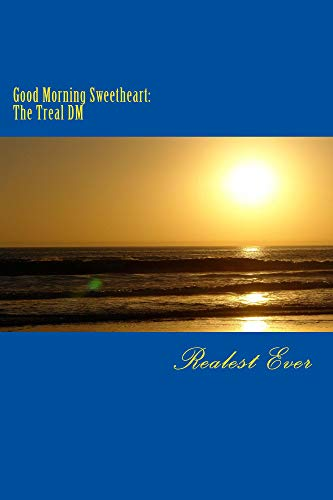Search : Good Morning Sweetheart: The Treal DM (The Trealogy Book 2)
